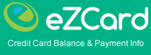 EzCard Info, credit card balance and payment information.